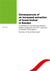 Consequences of an increased extraction of forest biofuel in Sweden